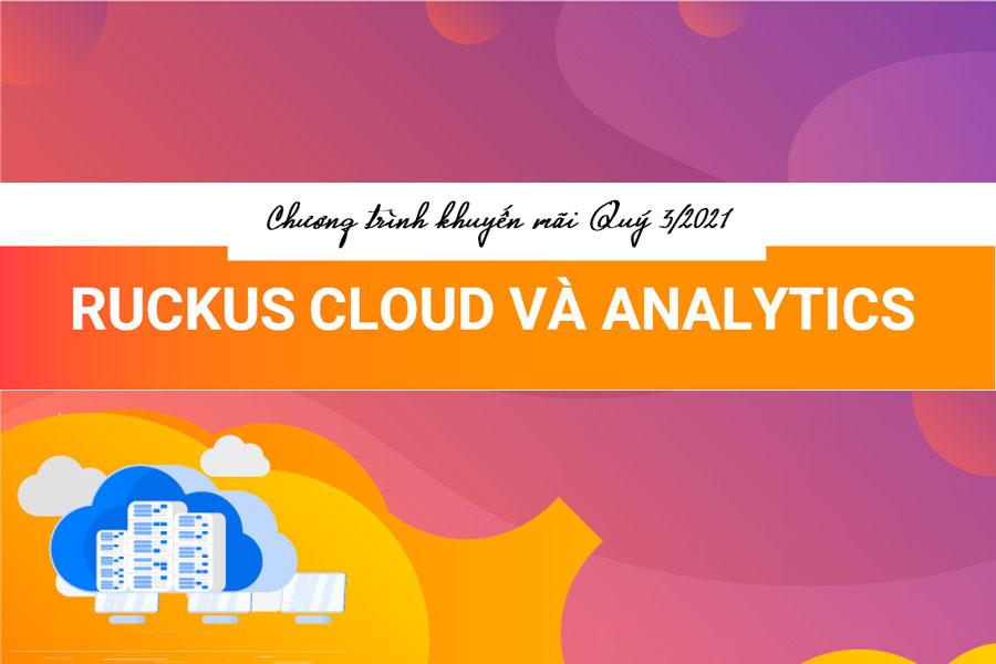 Chương trình khuyến mãi Ruckus Cloud và Analytics
